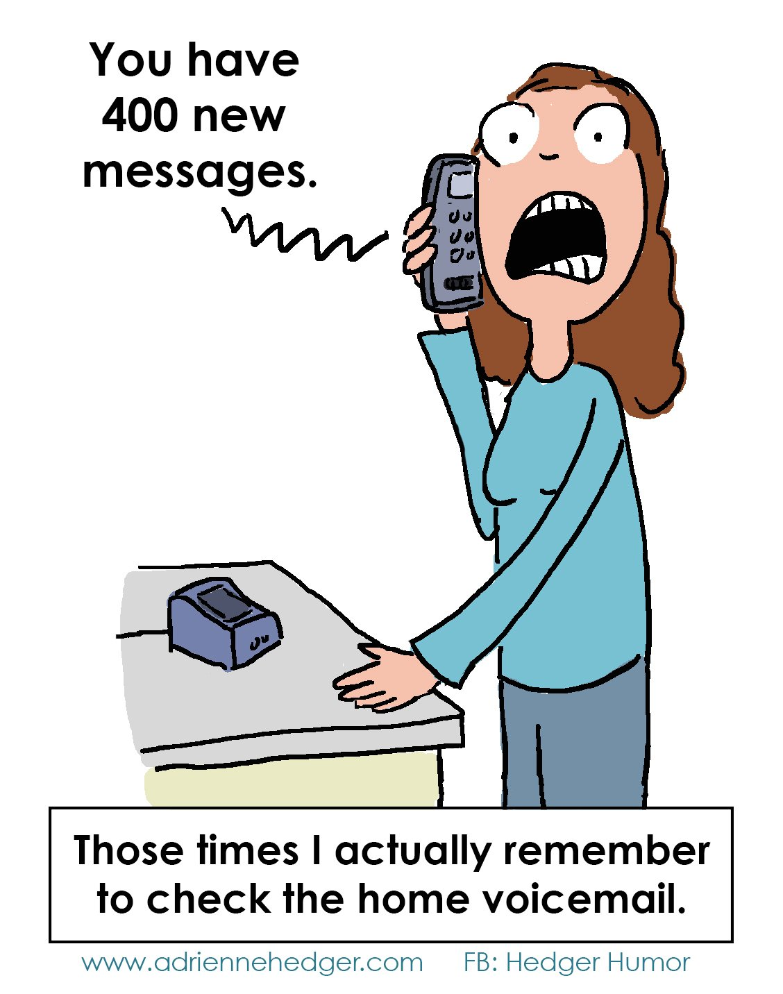 Oh yeah, the HOME phone | Hedger Humor